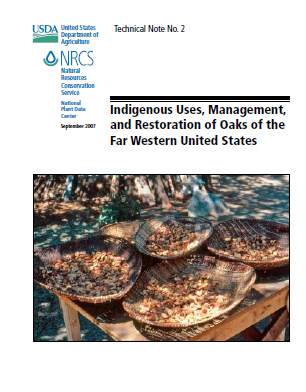 Cover page of Indigenous Uses, Management, and Restoration of Oaks of the Far Western United States